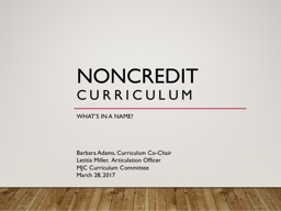 NONCREDIT CURRICULUM What's in a name?