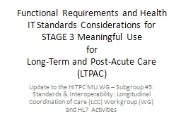 Functional Requirements and Health IT Standards Considerations for STAGE 3 Meaningful Use