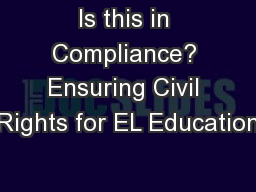 Is this in Compliance? Ensuring Civil Rights for EL Education