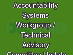 ESSA Accountability Systems Workgroup / Technical Advisory Committee Update