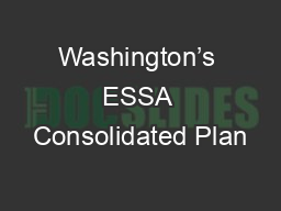 Washington�s ESSA Consolidated Plan