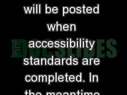 This presentation will be posted when accessibility standards are completed. In the meantime,