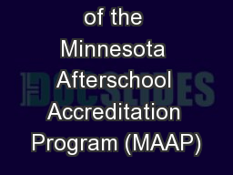 An Overview of the Minnesota Afterschool Accreditation Program (MAAP)
