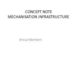 CONCEPT NOTE MECHANISATION INFRASTRUCTURE