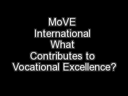MoVE International What Contributes to Vocational Excellence?