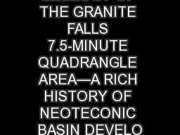 GEOLOGY OF THE GRANITE FALLS 7.5-MINUTE QUADRANGLE AREA�A RICH HISTORY OF NEOTECONIC BASIN DEVELO