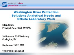 Washington River Protection Solutions Analytical Needs and Offsite Laboratory Work