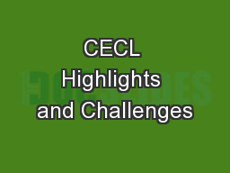 CECL Highlights and Challenges