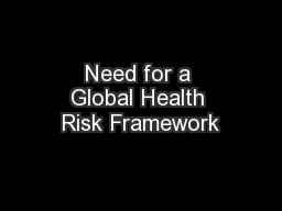 Need for a Global Health Risk Framework