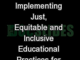 Developing and Implementing Just, Equitable and Inclusive Educational Practices for Latin(x) First