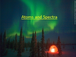 Atoms and Spectra The Sun�s Visible-Light Spectrum