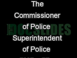 Appl ication for Police Verification To The Commissioner of Police  Superintendent of Police  SHO   City  District  Police Station
