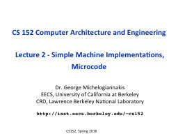 CS 152 Computer Architecture and Engineering PowerPoint Presentation, PPT - DocSlides