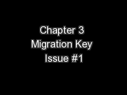 Chapter 3 Migration Key Issue #1 PowerPoint PPT Presentation