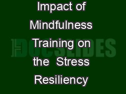 Impact of Mindfulness Training on the  Stress Resiliency & Wellness among People in Recovery: