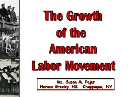 The Growth of the  American