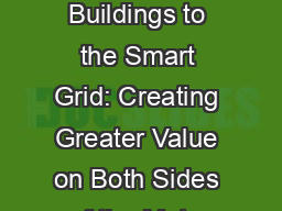 Integrating Smart Buildings to the Smart Grid: Creating Greater Value on Both Sides of the Meter