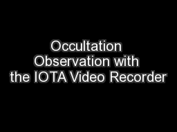 Occultation Observation with the IOTA Video Recorder