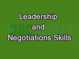 Leadership and Negotiations Skills
