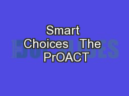 Smart Choices   The  PrOACT