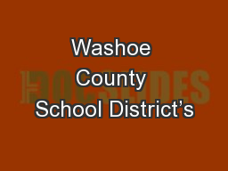 Washoe County School District's PowerPoint PPT Presentation
