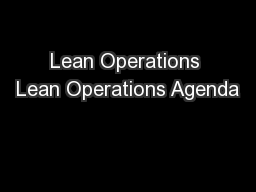 Lean Operations Lean Operations Agenda