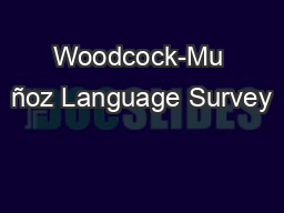 Woodcock-Mu ñoz Language Survey