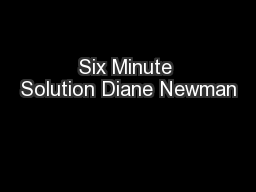 Six Minute Solution Diane Newman