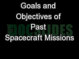 Goals and Objectives of Past Spacecraft Missions