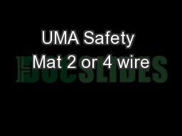UMA Safety Mat 2 or 4 wire