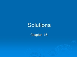 Solutions Chapter 15 Pure & Impure PowerPoint PPT Presentation