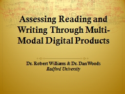 Assessing Reading and Writing Through Multi-Modal Digital Products PowerPoint PPT Presentation