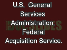 U.S.  General Services Administration.  Federal Acquisition Service.