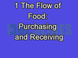 1 The Flow of Food: Purchasing and Receiving