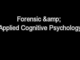 Forensic & Applied Cognitive Psychology