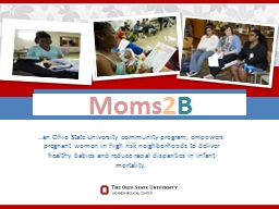 .. an Ohio State University community program, empowers pregnant women in high risk neighborhoods t