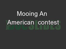 Mooing An American  contest