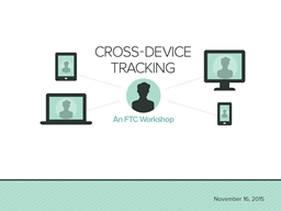 Welcome! What is Cross-Device Tracking?