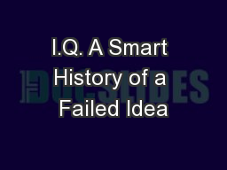 I.Q. A Smart History of a Failed Idea