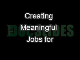 Creating Meaningful Jobs for