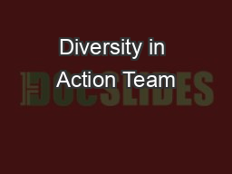 Diversity in Action Team