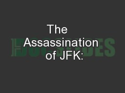 The   Assassination  of JFK: