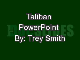 Taliban PowerPoint By: Trey Smith