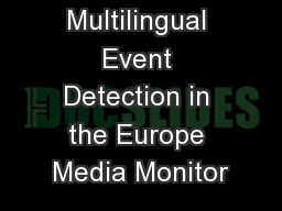 Multilingual Event Detection in the Europe Media Monitor