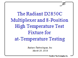 The Radiant D2850C Multiplexer and 8-Position High Temperature Test Fixture for
