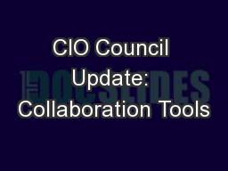 CIO Council Update: Collaboration Tools