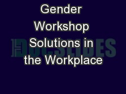 Gender Workshop Solutions in the Workplace