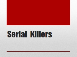 Serial Killers The Forensic Psychiatrist