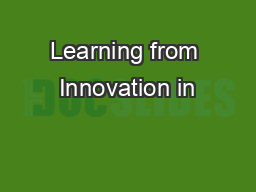 Learning from Innovation in
