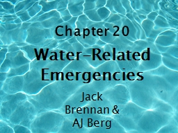 Chapter 20 Water-Related Emergencies